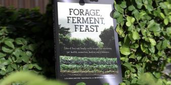 Forage Ferment Feast Cookbook