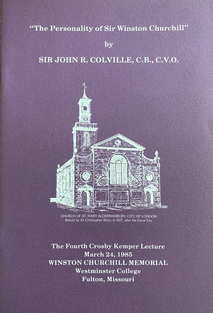 """The Personality of Sir Winston Churchill"" by Sir John R. Colville, C.B., C.V.O"
