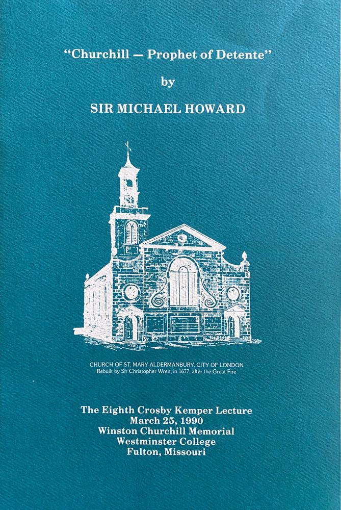 """Churchill - Prophet of Detente"" by Sir Michael Howard"