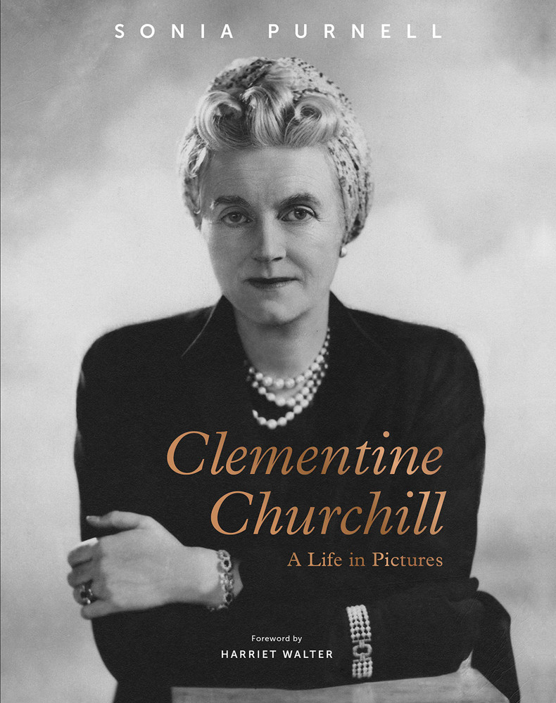 Clementine Churchill: A Life in Pictures by Sonia Purnell