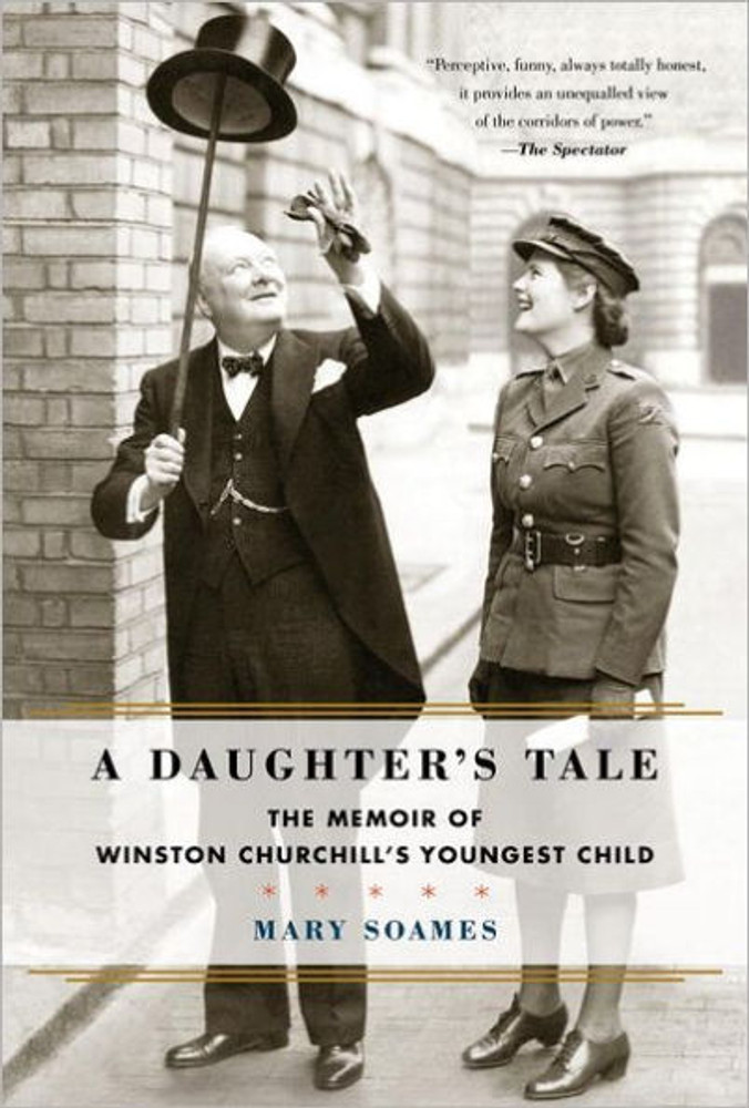 A Daughter's Tale by Mary Soames