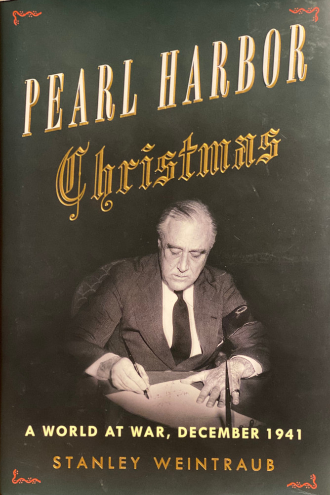 Pearl Harbor Christmas: A World at War, December 1941 by Stanley Weintraub