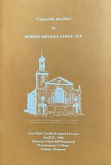 """""""Churchill, the Man"""" by Robert Rhodes James, M.P."""