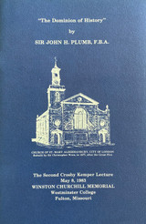 """The Dominion of History"" by Sir John H. Plumb, F.B.A."