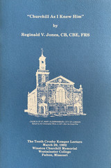 """""""Churchill As I Knew Him"""" by Reginald V. Jones, CB, CBE, FRS"""