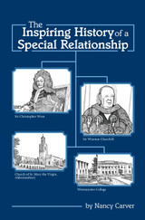 The Inspiring History of a Special Relationship By Nancy Carver