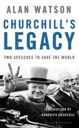 Churchill's Legacy by Alan Watson