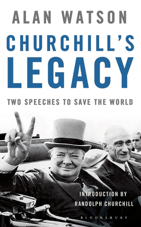 Churchill's Legacy by Alan Watson