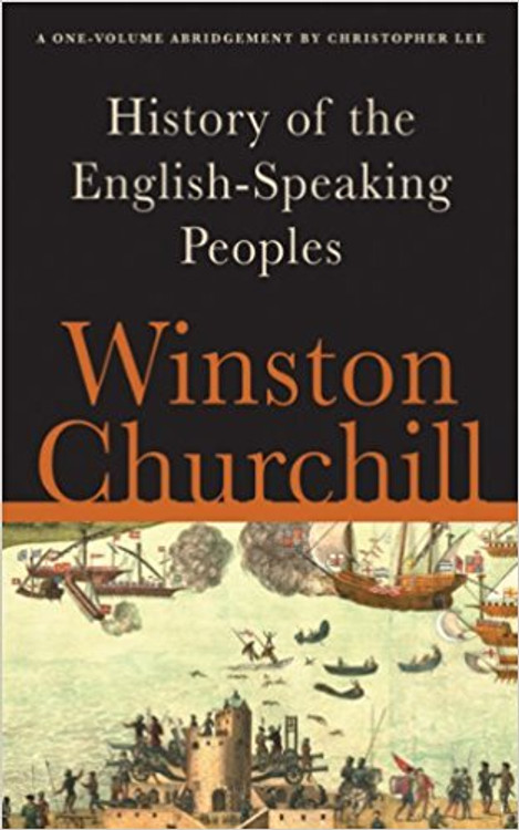 A History of the English-Speaking Peoples by Winston Churchill