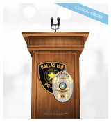 Custom Podium and Lectern Patch & Badge Plaque for US Embassy, Government, Military, Police Departments, Sheriffs Offices, Law Enforcement, Fire Rescue, University, College, Organizations and Corporations.