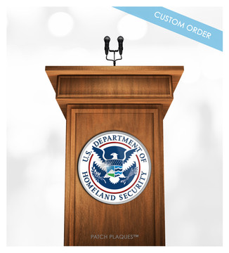 Custom Podium and Lectern Plaque for Government Agencies, Homeland Security, ATF, HSI...