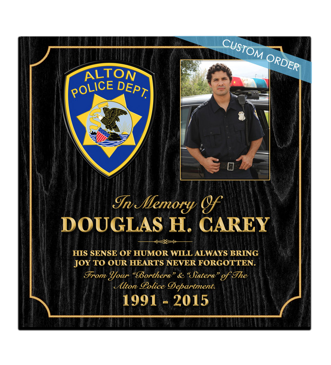 "This is a Custom Memorial Plaque! A ""stunning"" Wood & Acrylic Wall Plaque that really stands out and makes you stop and appreciate it.  Any Patch, Badge, Seal, Logo, Challenge Coin or any Artwork of your choice can be added with Free Setup and Free Shipping.  This is a perfect gift for any Law Enforcement Agency, Government Agency, Military Department, Fire Department, Emergency Service or Organization."