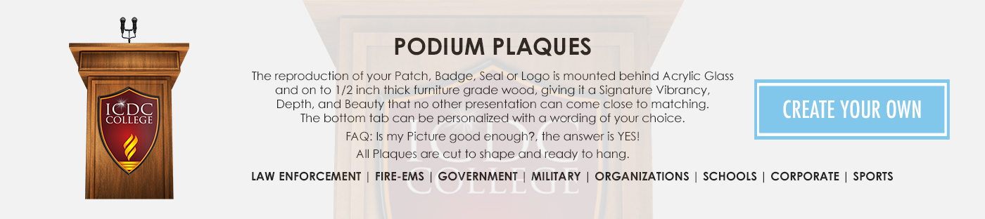 Podium Plaques, Lectern Plaques, any logo, Patch, Badge Agency