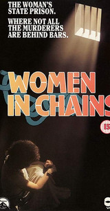 Women in Chains DVD An undercover parole officer (Lois Nettleton) is trapped as a convict in a strict matron's (Ida Lupino) prison.