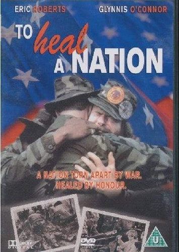 To Heal a nation DVD The true story of Jan Scruggs, an embittered Vietnam veteran who returns from the war a broken man