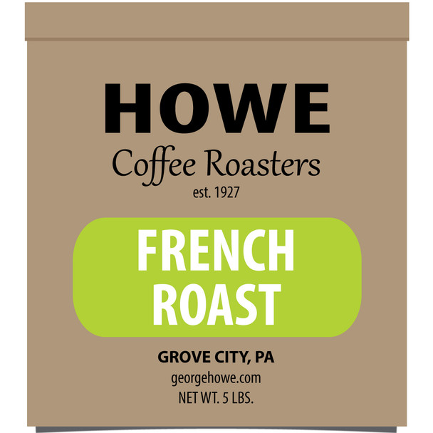 French Roast Whole Bean 5 lb. bag