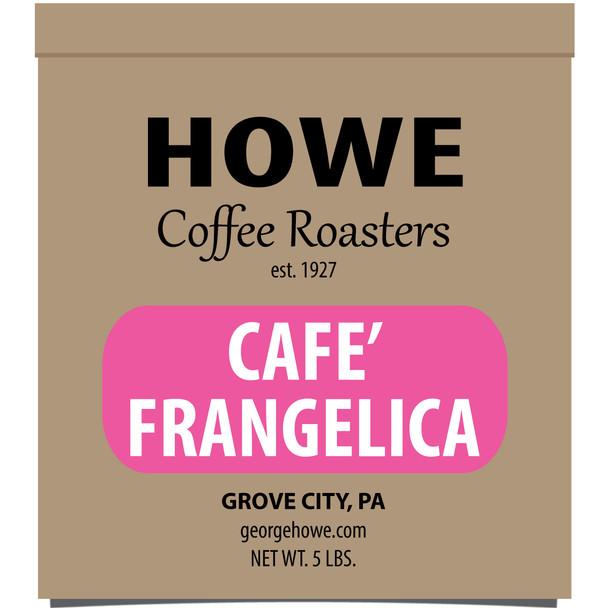 Cafe' Frangelica Whole Bean 5 lb. bag