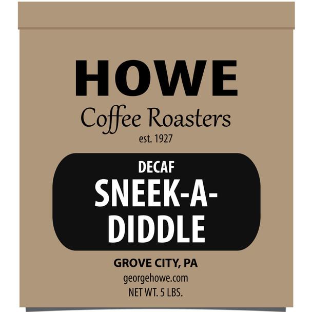 Decaf Sneek-A-Diddle Whole Bean 5 lb. bag