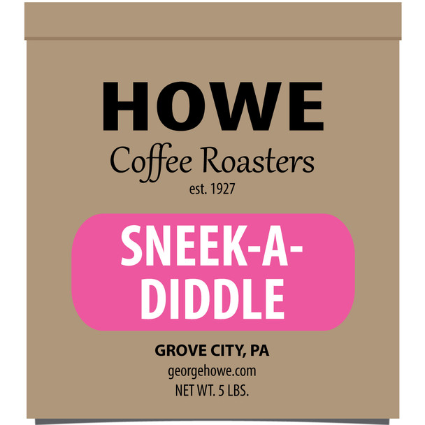 Sneek-A-Diddle Whole Bean 5 lb. bag
