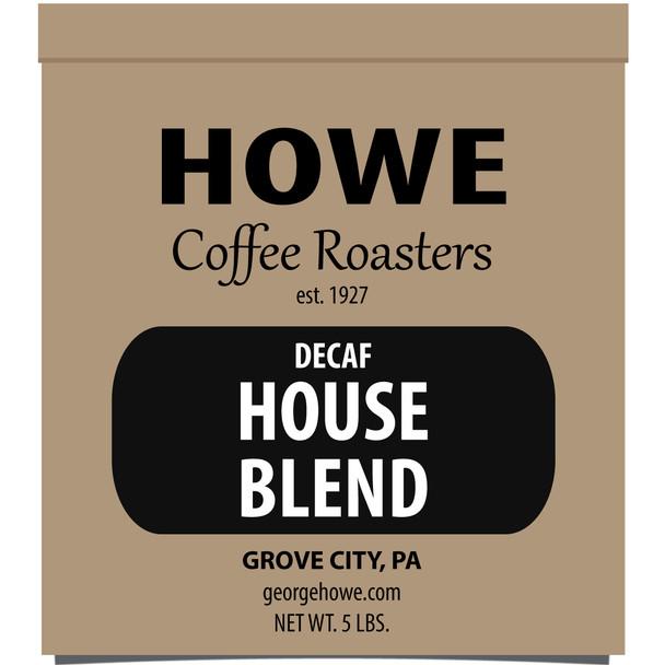 Decaf House Blend Whole Bean 5 lb. bag