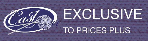 Cast On - Exclusive to Prices Plus