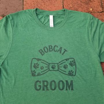 BOBCAT GROOM T-SHIRT