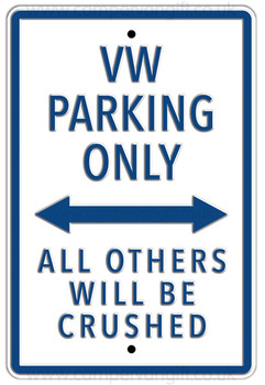 VW Parking Only White Metal Sign