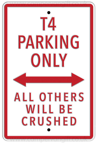 VW T4 White Parking Only Metal Sign