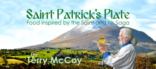 SAINT PATRICK'S PLATE A Cookery Book Inspired By The Saint And His Saga Out now!