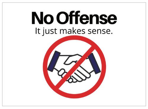 No Offense. It Just makes sense sticker.