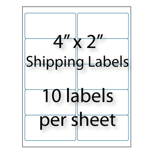 "Shipping Labels   4"" x 2"" 