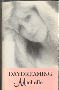 MICHELLE: Daydreaming Cassette Tape