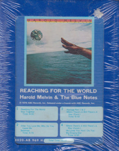 Harold Melvin & the Blue Notes: Reaching for the World  8 Track Tape
