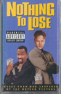 Nothing to Lose - Music from and Inspired by the Motion Picture Cassette Tape