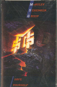 McAULEY SCHENKER GROUP: Save Yourself -21541 Cassette Tape