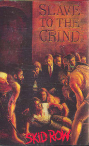 SKID ROW: Slave to the Grind -27690 Cassette Tape