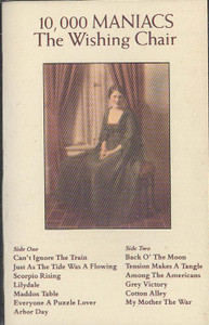 10,000 MANIACS: The Wishing Chair Cassette Tape