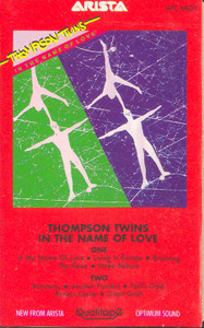 THOMPSON TWINS: In the Name of Love Cassette Tape