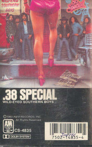 .38 SPECIAL: Wild-Eyed Southern Boys -5692 Cassette Tape