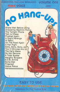 No Hang Ups - Answering Machine Messages - #One Cassette Tape