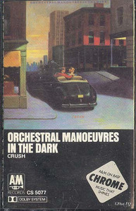 ORCHESTRAL MANOEUVRES IN THE DARK: Crush -23472 Cassette Tape
