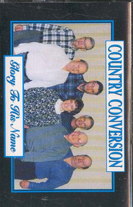 COUNTRY CONVERSION: Glory to His Name Cassette Tape
