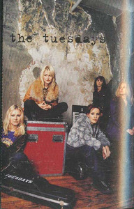 THE TUESDAYS: Self-Titled Cassette Tape