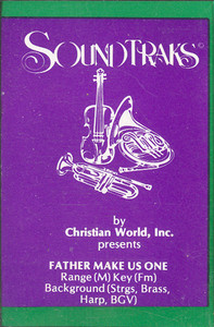 Father Make Us One Cassette Tape