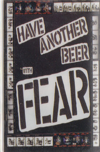 Fear: Have Another Beer with Fear -13762 Cassette Tape