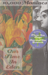 10,000 Maniacs: Our Time in Eden -5706 Cassette Tape