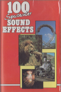 100 Spectacular Sound Effects -5719 Cassette Tape