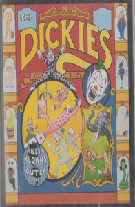 The Dickies: Killer Klowns from Outer Space Cassette Tape