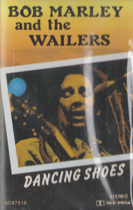 Bob Marley & the Wailers: Dancing Shoes -8721 Cassette Tape