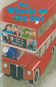 The Wheels on the Bus and Other Favourite Songs and Stories Cassette Tape
